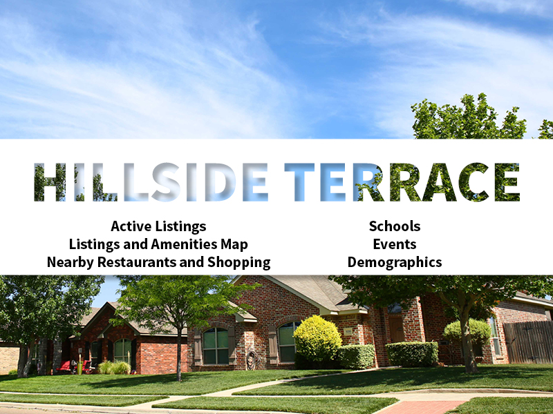 Hillside Terrace Real Estate Neighborhood in Amarillo page featuring neighborhood description, amenities and listings map, nearby restaurants, shopping, events and schools, and neighborhood demographics